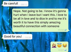 Text from my friend telling me to be careful in love and me telling him I won't